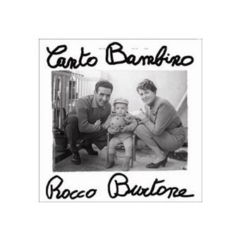 CANTO BAMBINO - ROCCO BURTONE